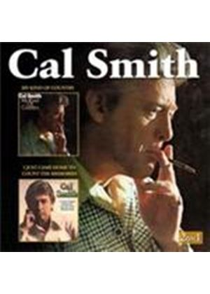 Cal Smith - My Kind Of Country/I Just Came Home To Count The Memories (Music CD)