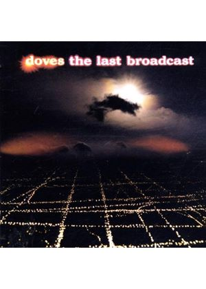 Doves - The Last Broadcast (Music CD)