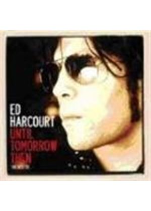 Ed Harcourt - Until Tomorrow Then - The Best Of (Music CD)