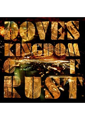 Doves - Kingdom Of Rust (Music CD)