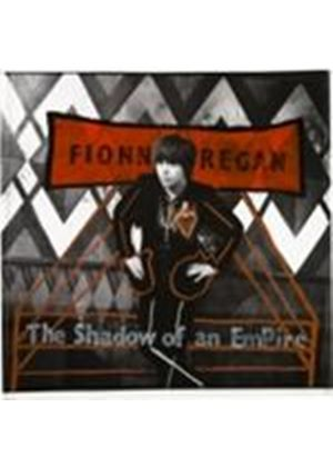 Fionn Regan - Shadow Of An Empire, The (Music CD)