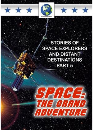Space: The Grand Adventure Volume 5