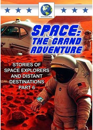 Space: The Grand Adventure - Volume 6