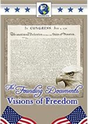 Founding Documents - Vision Of Freedom