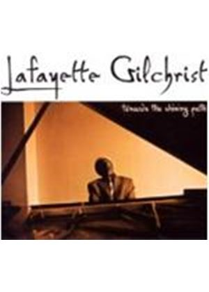 Lafayette Gilchrist - Towards The Shining Path