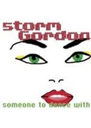 Storm Gordon - Someone To Dance With