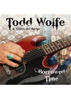 Todd Wolfe - Borrowed Time (Music CD)