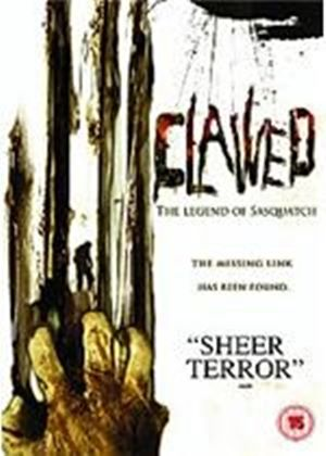 Clawed - The Legend Of Sasquatch