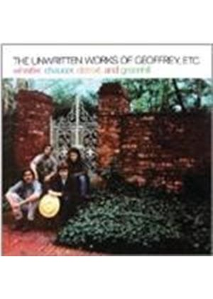 Whistler, Chaucer, Detroit & Greenhill - Unwritten Works of Geoffrey, Etc. (Music CD)