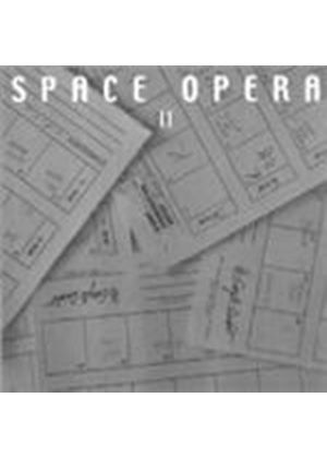 Space Opera - Space Opera Vol.2 (Music CD)