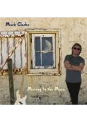 Mark Clarke - Moving To The Moon (Music CD)