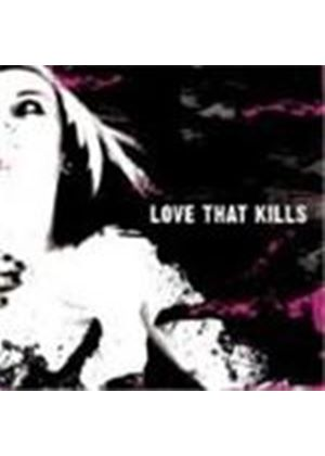 Love That Kills - To Cruel Nails Surrendered