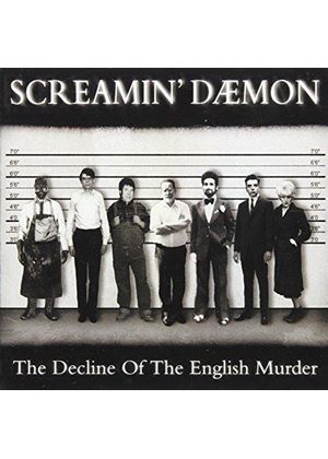 Screamin' Daemon - Decline Of The English Murder, The (Music CD)