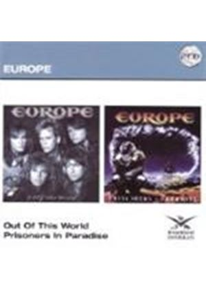 Europe - Out Of This World/Prisoners In Paradise (Music CD)
