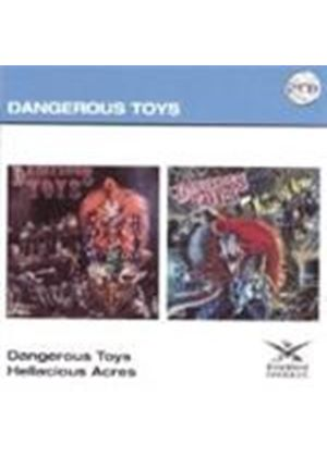 Dangerous Toys - Dangerous Toys/Hellacious Acres (Music CD)