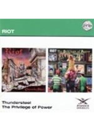 Riot (1) - Thundersteel/The Privilege Of Power (Music CD)