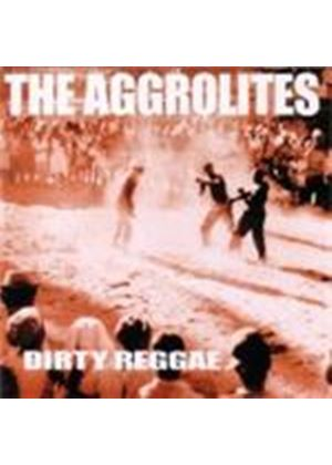 Aggrolites (The) - Dirty Reggae (Music CD)