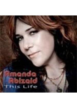 Amanda Abizaid - This Life (Music CD)