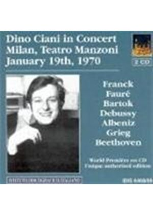 VARIOUS COMPOSERS - Dino Ciani In Concert - Live Recordings 19 Jan 70/5 Feb 68
