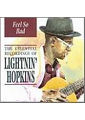 Lightnin Hopkins - Feel So Bad : Essential Recordings (Music CD)