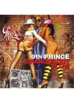 9th Prince - Granddaddy Flow (Music CD)