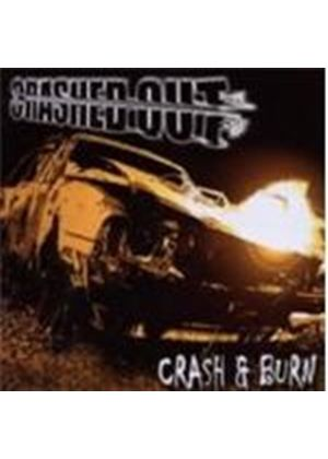 Crashed Out - Crash And Burn (Music CD)