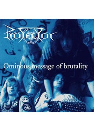 Protector - Ominous Message of Brutality (Music CD)