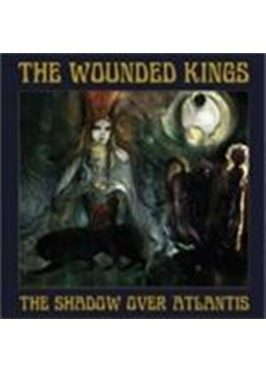 Wounded Kings - Shadow Over Atlantis, The (Music CD)