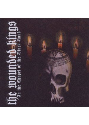 Wounded Kings (The) - In The Chapel Of The Black Hand (Music CD)