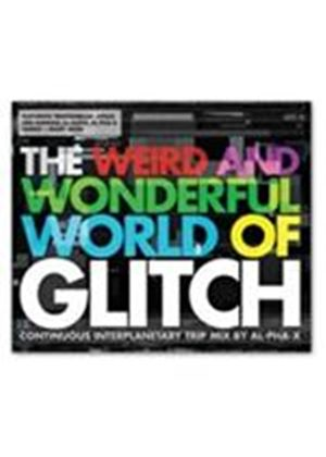 Various Artists - The Weird And Wonderful World Of Glitch (Music CD)