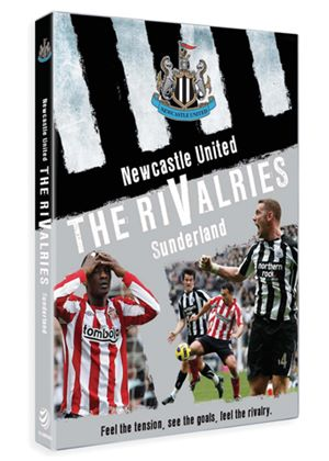 Newcastle United: The Rivalries - Sunderland