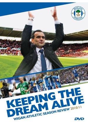 Wigan Season Review 2010-11 ''Keeping the Dream Alive''