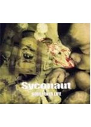 Syconaut - Burst Into Life (Music CD)