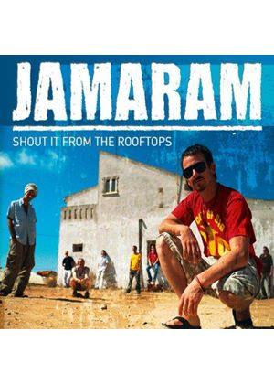 Jamaram - Shout It From The Rooftops
