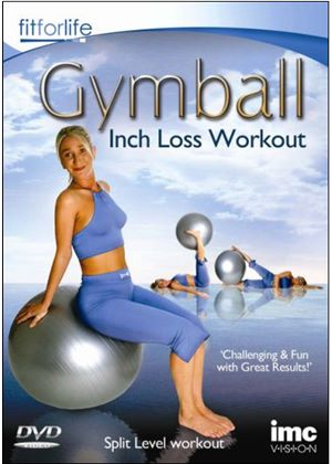 Gymball Inch Loss Workout – Fit for Life Series