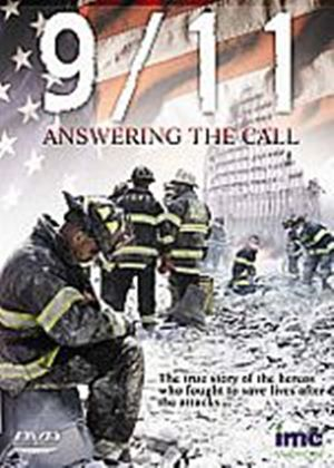 9/11 - Answering The Call