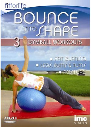 Bounce Into Shape - 3 In 1 Gymball Workout