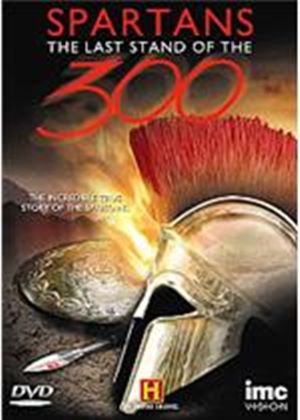 Spartans - The Last Stand Of The 300