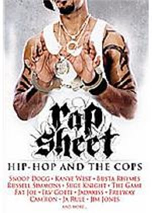 Rap Sheet - Hip Hop And The Cops