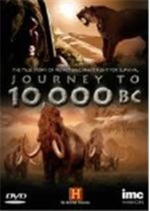 Road To 10,000 BC