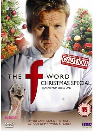 Gordon Ramsay - The F Word Christmas Special - Uncut Version