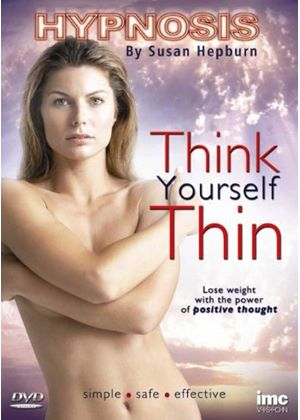 Think Yourself Thin - Self Hypnotism With Susan Hepburn