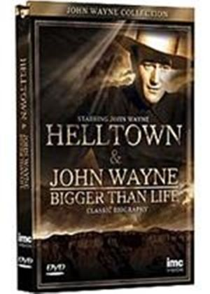 John Wayne - Hell Town / Bigger Than Life
