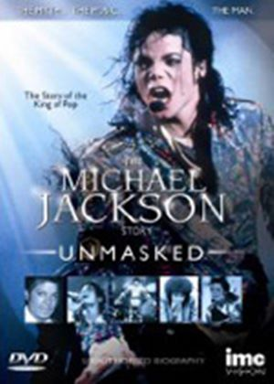 The Michael Jackson Story - Unmasked