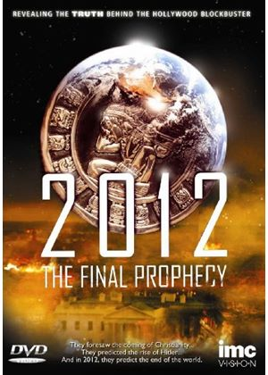 2012 - The Final Prophecy