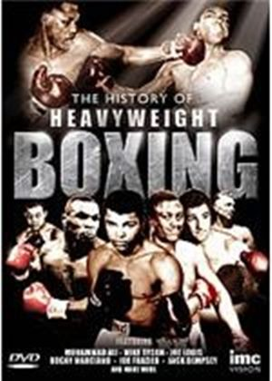 History Of Heavyweight Boxing