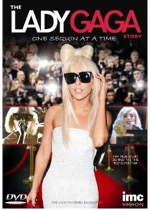 The Lady Gaga Story – One Sequin at a Time