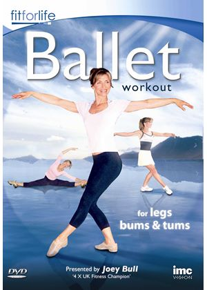 Ballet Workout – For Legs, Tums & Bums