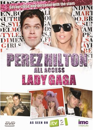 Perez Hilton - All Access - Lady Gaga