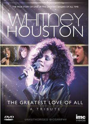 Whitney Houston – The Greatest Love of All – A Tribute